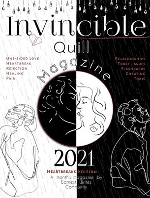 Invincible quill magazine - Feb 2021/ Heartbreak issue