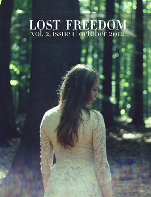 Lost Freedom October 2012