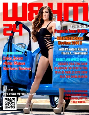 Wheels and Heels Magazine Issue 24 - Pamela Jean Noble