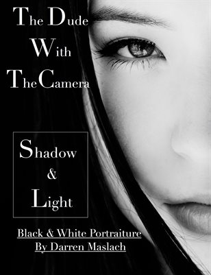 The Dude With The Camera. Black & White Masquerade Book
