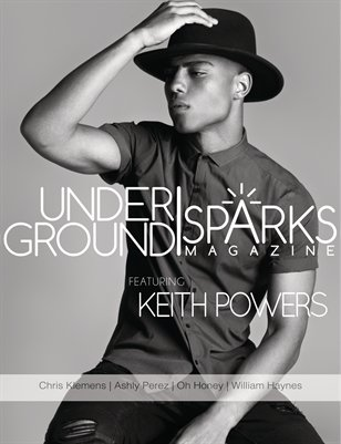 Underground Sparks August Issue - Keith Powers
