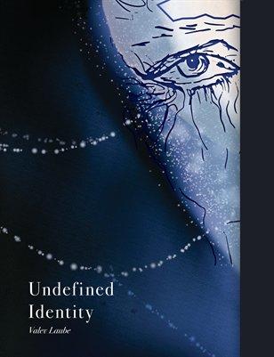 Undefined Identity