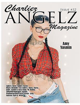 Charliez Angelz Issue #32 - Amy Yasmin