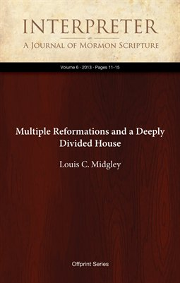 Multiple Reformations and a Deeply Divided House