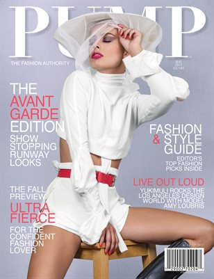 PUMP Magazine - The Avant Garde Edition Vol. 1