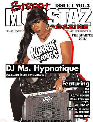 Street Monstaz Magazine - DJ Ms. Hyponotique 'SOUTHERN XSPOSURE GLOBAL""