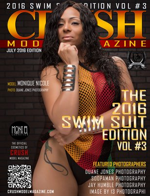 CRUSH MODEL MAGAZINE 2016 SWIM SUIT EDITION VOL #3