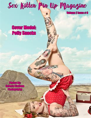 Sex Kitten Pin Up Magazine Polly Snacks Cover June 2019 Issue