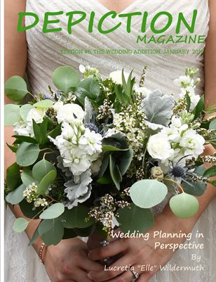Depiction Magazine Issue 6 - Wedding Edition
