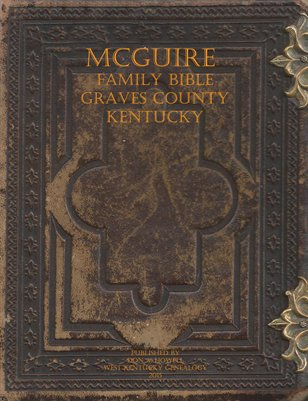 McGuire Family Bible, Graves County, Kentucky