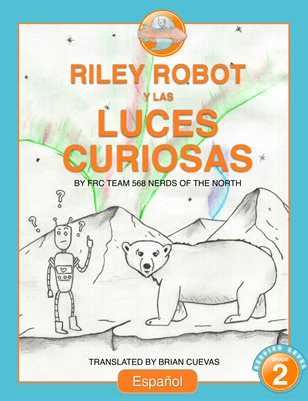 Riley Robot and the Curious Lights - Spanish