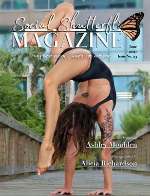 Issue No. 23 - My Best Work - June's Top Artists - Social Shutterfli Magazine
