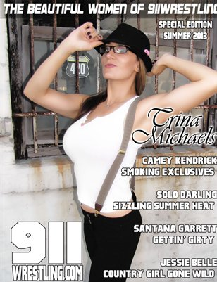 Trina Michaels - Women of 911 Wrestling Magazine