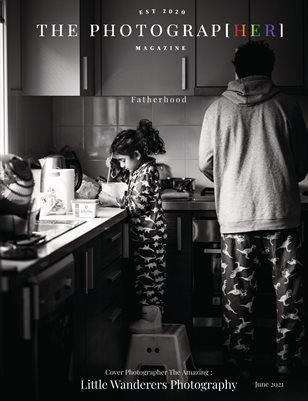 Fatherhood | June 2021