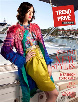 Trend Privé Magazine Spring Issue 2014