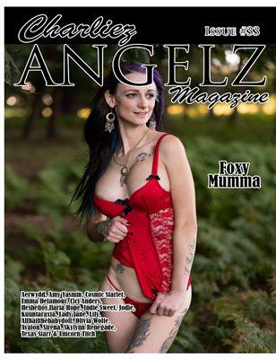 Charliez Angelz Issue #33 - Foxy Mumma