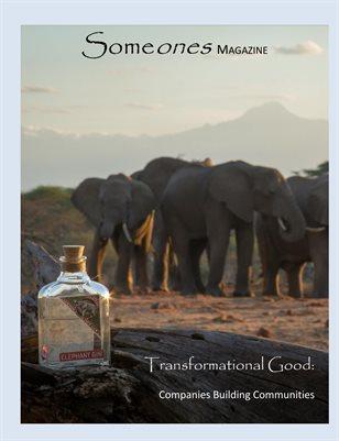 Someones Magazine: Transformational Good