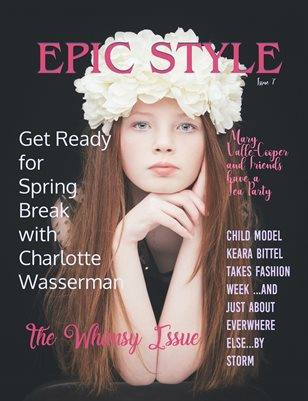 Epic Style Magazine Whimsy Issue