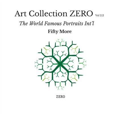 Art Collection Zero Vol 2.2 The World Famous Portraits Int'l Fifty More