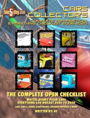 Mattel Disney Pixar Diecast CARS: The Complete Everything CARS Open Checklist 2006-2020