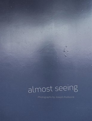 almost seeing