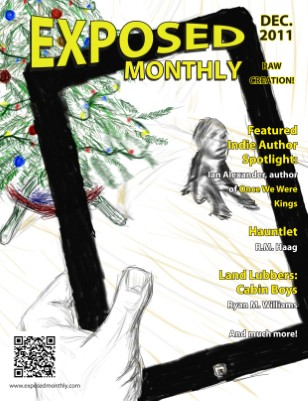 Exposed Monthly: Raw Creation! December 2011