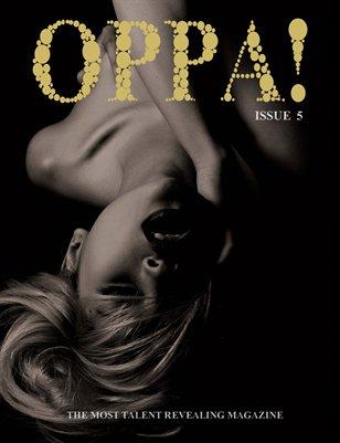 OPPA! Magazine Issue 5 (Ver.1)