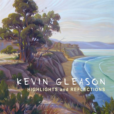 Kevin Gleason- Highlights and Reflections
