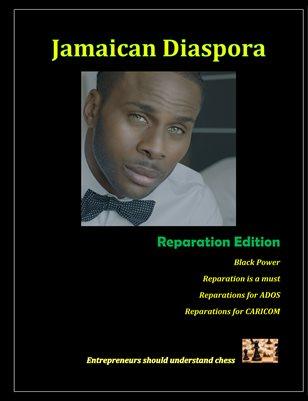 Jamaican Diaspora: Reparation Edition