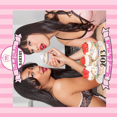 "Baked Babes ""Flavor of the Month"" 2013 Calendar"