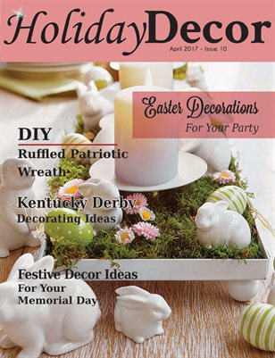 Holiday Decor Magazine - April 2017