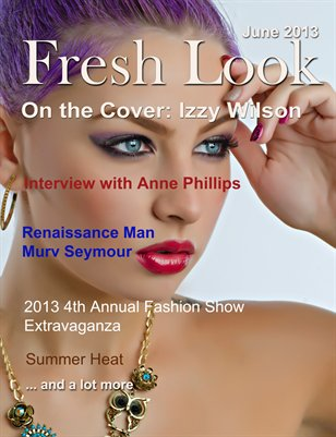 Fresh Look Magazine June 2013