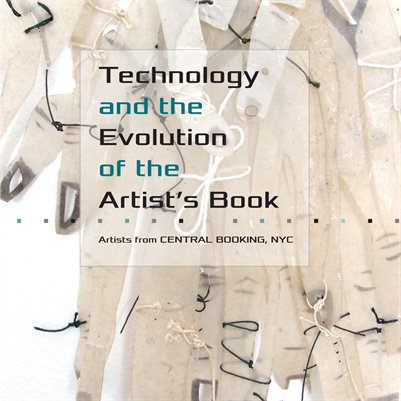 Technology and the Evolution of the Artist's Book