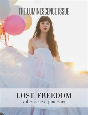Lost Freedom June 2013