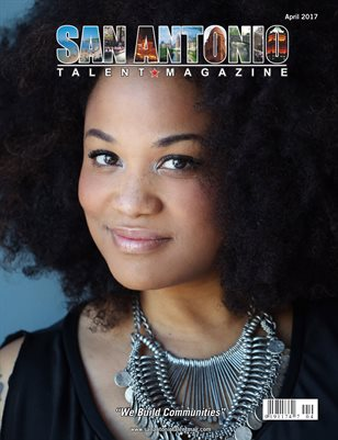 San Antonio Talent Magazine April 2017 Edition