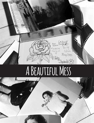 A Beautiful Mess (February 2018)