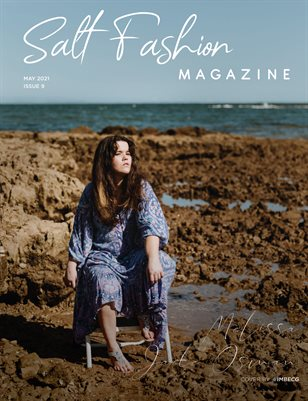 Salt Fashion Magazine Issue 9, May 2021.