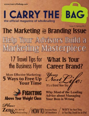 Spring 2011 • The Marketing and Branding Issue