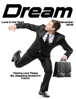 Dream Magazine - Facing Your Fear December 2012