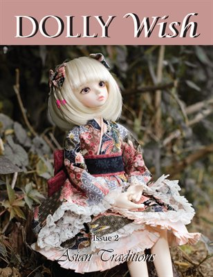 Dolly Wish: Asian Traditions