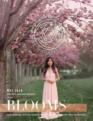Our Photographers Circle Magazine - Issue 02 BLOOMS