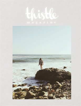 Thistle Magazine, The FREEDOM Issue