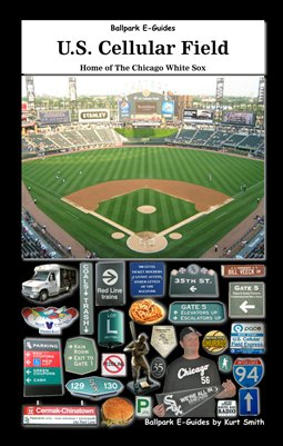 U.S. Cellular Field E-Guide