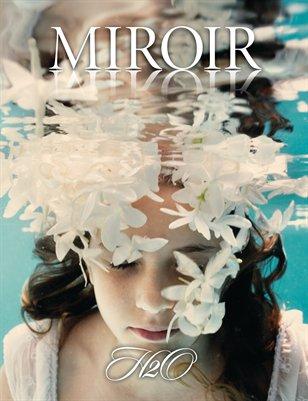 MIROIR MAGAZINE • H2O • Elena Kalis