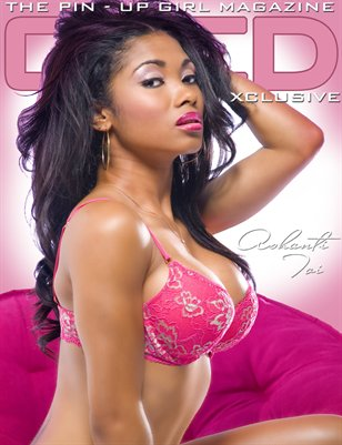 XCLUSIVE -The Pin-Up Girl Mag ft Ashanti Toi