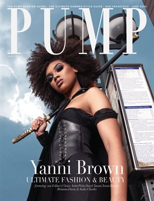 PUMP Magazine | The Ultimate Summer Style Guide | June 2020 | Vol.2
