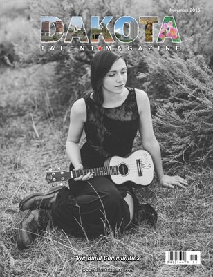 Dakota Talent Magazine November 2016 Edition