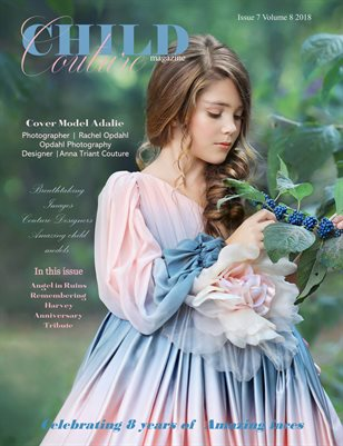 Child Couture Magazine Issue 7 Volume 8 2018
