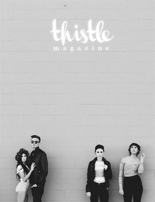 Thistle Magazine, The COURAGE Issue