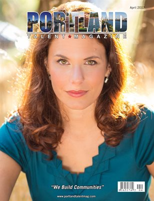 portland Talent Magazine April 2017 Edition